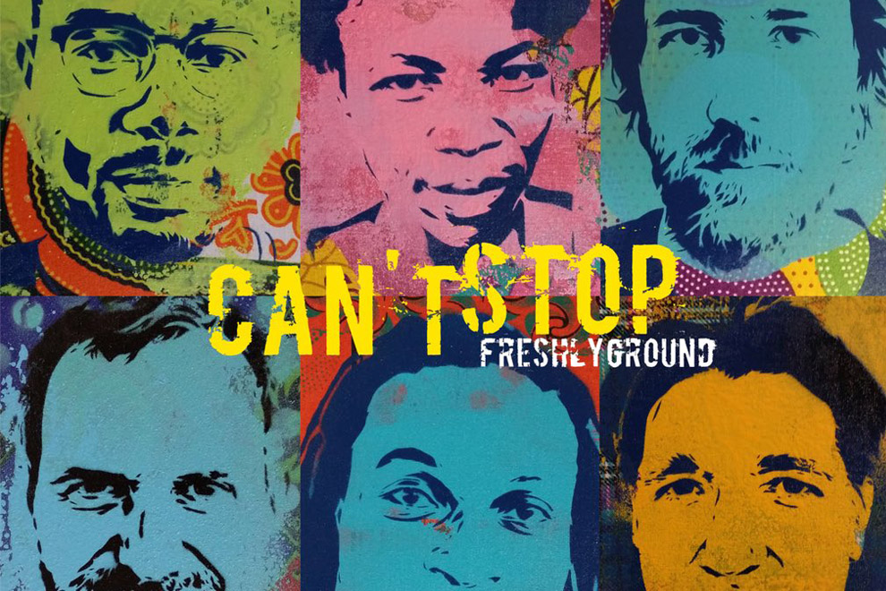 Cant Stop – Freshly Ground